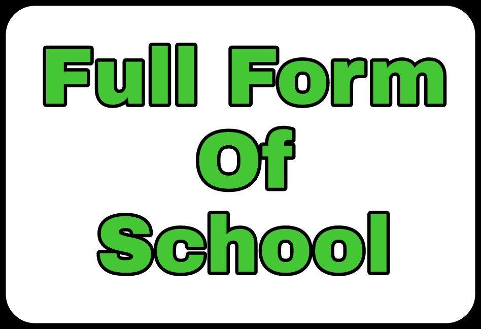 school-full-form-8592611